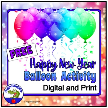 New Years Activity 2019 - FREE New Year Balloon Resolutions