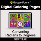New Year: Converting Radians to Degrees - Google Forms | D