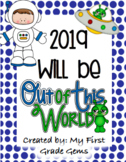 "New Year Flip Book - ""2019 Will Be Out of This World!"""