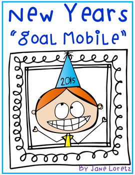 """New Years """"Goal Mobile"""""""