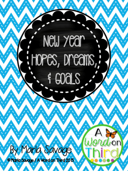 New Year Hopes, Dreams, and Goals
