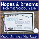 Back to School Hopes and Dreams - Goal Setting Project