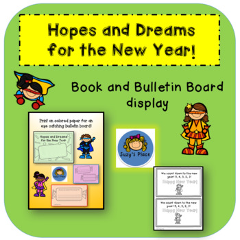 New Years2018 Hopes and Dreams booklet, writing activity and bulletin board