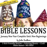 New Year NO PREP Bible Lessons for January -Stories, Coloring, & FREE Craft
