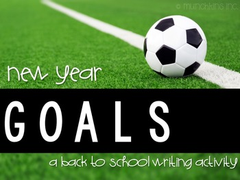 New Year, New Goals! A Goal-Setting Writing Activity