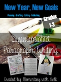 New Year, New Goals: Differentiated Paragraph Writing