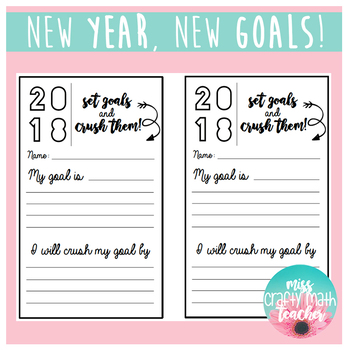 New Year, New Goals - Set Goals and CRUSH Them! (2018)