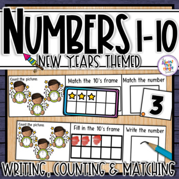 New Year Number Sense 1-10  counting, matching, reading & writing numbers 1-10