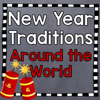 New Year Traditions around the World