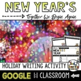 New Year's 2019 Writing Activity a Google Classroom Activity