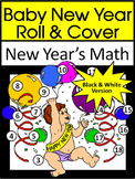 New Year's Game Activities: Baby New Year Roll & Cover Math Activity