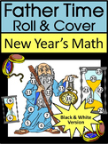 New Year's Game Activities: Father Time New Year's Roll & Cover Math Activity