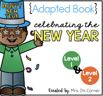 New Year's Adapted Book { Level 1 and Level 2 } All About