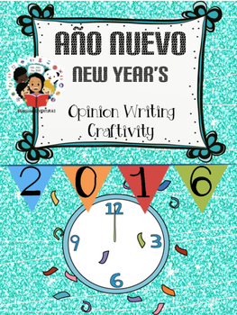 New Year's / Año Nuevo- Opinion Writing Craftivity - Spanish