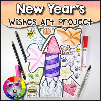 New Year's Art Project, Wishes for the New Year