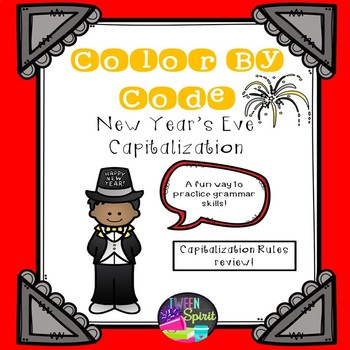 New Year's Capitalization Rules Grammar Practice - Color By Code