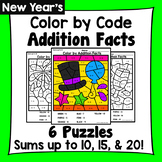 New  Year's Color By Addition Facts: Sums up to 10, 15, & 20