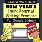 New Year's Daily Journal Writing Prompts for Upper Elementary for Google Slides™