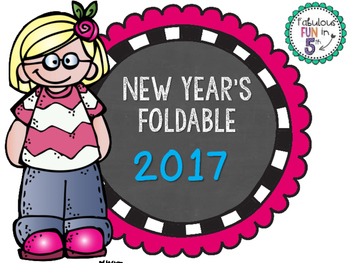New Year's Foldable - 2017