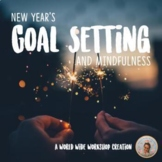 New Year's Goal Setting, Reflection, and Mindfulness Activity