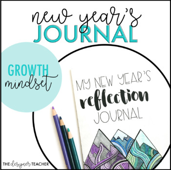 New Year's Growth Mindset Reflection Journal