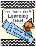 New Year's Learning Goal Craftivity