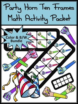 New Year's Activities: Party Horn New Year's Ten Frames Math Activity
