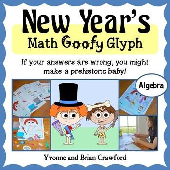 New Year's Math Goofy Glyph (Algebra Common Core)