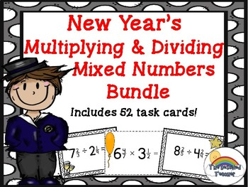 New Year's Multiplying and Dividing Mixed Fractions Task Cards Activity BUNDLE