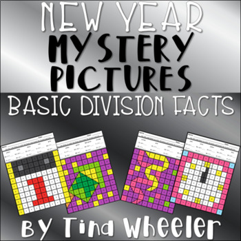 New Year's Mystery Pictures Basic Division Facts ~ Fact Fluency