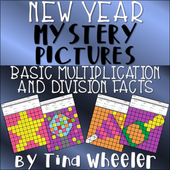 New Year's Mystery Pictures Basic Multiplication and Division Facts