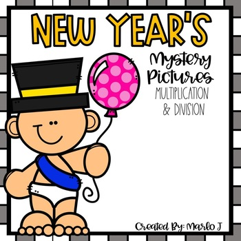 New Year's Mystery Pictures-- Multiplication and Divison