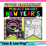 New Years 2018: Banner Writing Activity: Includes New Year's Resolution 2018
