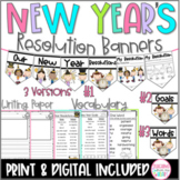 New Year's 2021 Resolutions Banners, Goals, One Word, SEL, Google Slides & Print