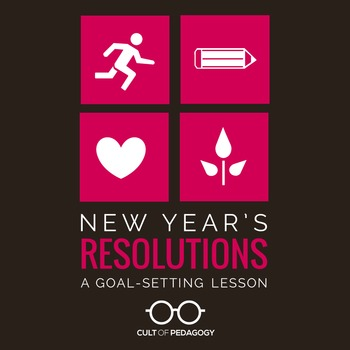 New Year's Resolutions: A Goal-Setting Lesson