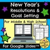 New Year's Resolutions Goal Setting Middle and High School