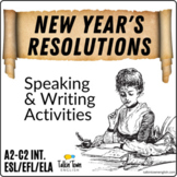 New Year's Resolutions   Writing & Speaking Activity   ESL, EFL, ELA, English