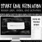 New Year's SMART Resolution Goals - Lesson Plans, Slides,