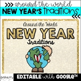 New Year's Traditions Around the World (for Google Slides™)