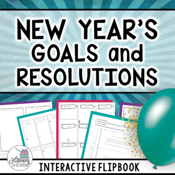 NEW YEAR'S Goals, Resolutions, Activities for Students: Interactive 2019 Edition