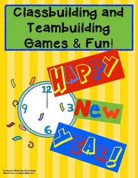 New Year's Activities and Games!  Teambuilding and Classbuilding