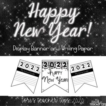 New Years Banner and More! 2018