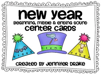 New Years Beginning, Middle & Ending Sounds Center Cards!  Use 3 Ways!