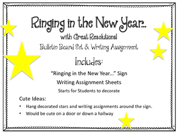 New Years Bulletin Board Set and Writing Assignment.  Ringing in the New Year