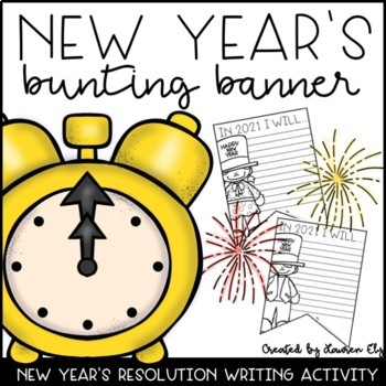 New Year's Resolution Writing Activity and Bunting Banner