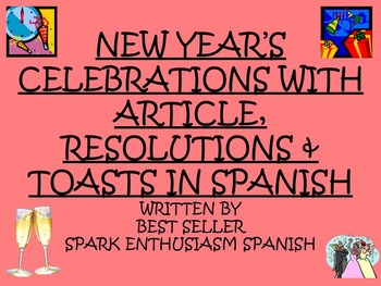 New Year's Celebrations with Article, Resolutions and Toasts in Spanish