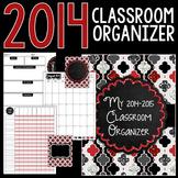 New Years Classroom Organizer for Teachers: 2014-2015