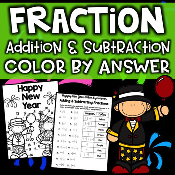 New Years Color by Answer - Adding & Subtracting Fractions