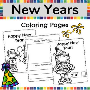 New Years 2019 Coloring Pages By The Confetti Teacher Tpt