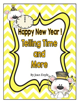 Happy New Year!  Telling Time and More
